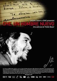 """Cartel del documental """"Che,un hombre nuevo"""" de Tristán Bauer"""
