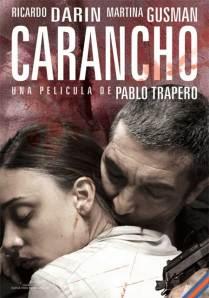 """Cartel de """"Carancho"""" uno de los filmes que representa a Argentina en el Festival Internacional del Nuevo Cine Latinoamericano en La Habana"""