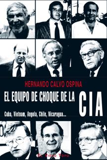 Portada de 'El Equipo de Choque de la CIA' (El Viejo Topo, 2010)