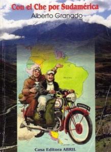 """Cubierta del libro """"Con el Che por Sudamérica"""", de Alberto Granados"""