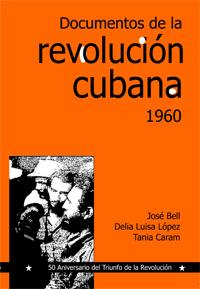Cubierta de la segunda edición de Documentos de la Revolución cubana 1960