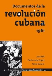 Cubierta de la segunda edición del libro Documentos de la Revolución cubana, 1961.