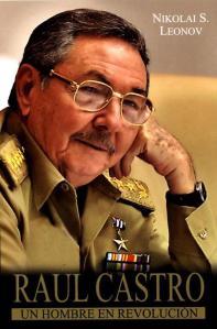 libro-de-leonov-raul-castro-un-hombre-en-Revolucion