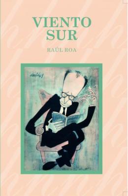 Viento Sur (Sopla hoy en el mundo…) Por RaúlRoa