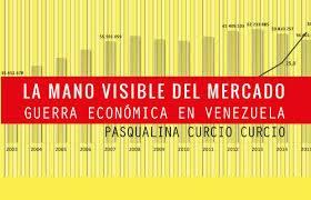 """Con Pasqualina Curcio: """"La mano visible del mercado. Una invitación al debate de ideas""""."""