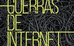 Guerras de internet. Por NataliaZuazo
