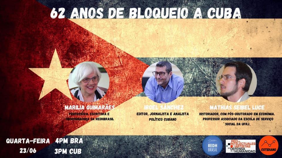 62 años de bloqueo a Cuba. (video) Por Marilia Guimaraes, Mathias Luce e Iroel Sánchez