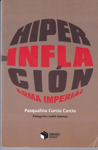 Hiperinflación: Arma imperial (Libro en PDF) Por Pasqualina Curcio Curcio