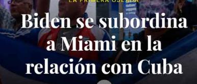 ¿Por qué Biden (para Cuba Trump II) no mandó marines a La Habana? Por Lazaro Fariñas